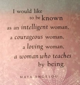 I-would-like-to-be-known-as-an-intelligent-woman-a-courages-woman-a-loving-woman-a-woman-who-teaches-by-being