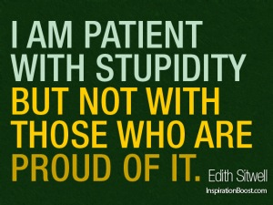 Edith-Sitwell-Stupidity-Quotes