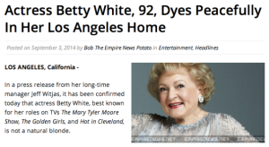 A delightful response to the recent internet ad hoax that implied that Betty White was dead.