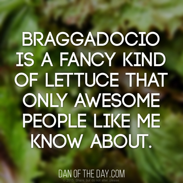 braggadocio-is-a-lettuce