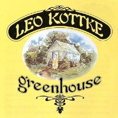 Leo Kottke Greenhouse