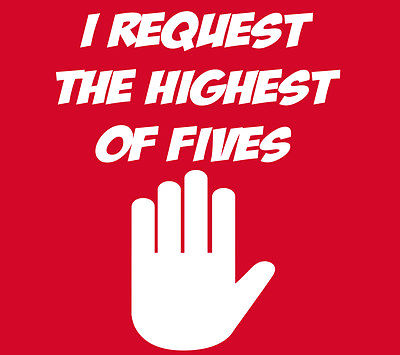 high-five-i-request-the-highest-of-five-joke-t-shirt-19567-p